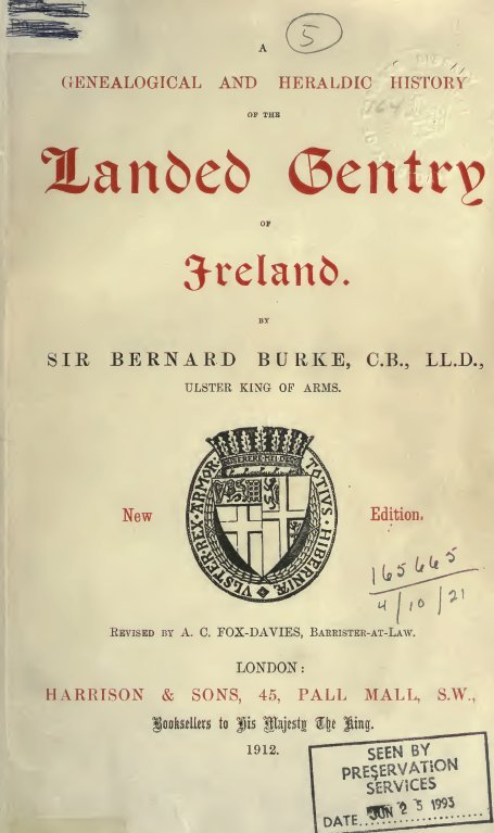 Burke's Genealogical & Heraldic Dictionary of the Landed Gentry of England and Ireland